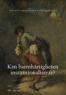 Kan barmhärtigheten institutionaliseras?