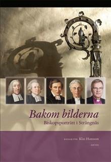 Bakom bilderna : biskopsporträtt i Strängnäs