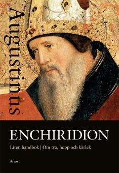 Enchiridion: liten handbok om tro, hopp och kärlek