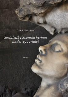 Socialetik i Svenska kyrkan under 1900-talet