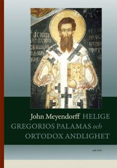 Helige Gregorios av Palamas och ortodox andlighet