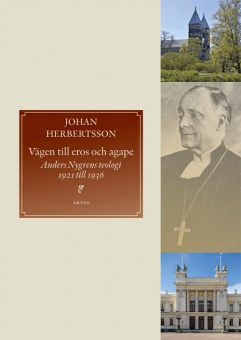 Vägen till eros och agape: Anders Nygrens teologi 1921 till 1936