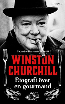 Winston Churchill: Biografi över en gourmand