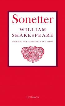 Sonetter: i tolkning och med förord och kommentarer av Eva Ström