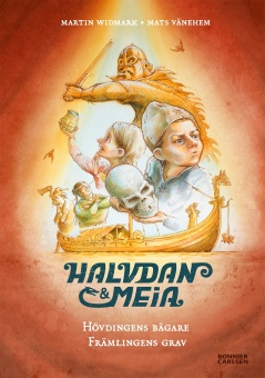 Halvdan och Meia: Hövdingens bägare och främlingens grav