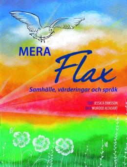Mera Flax: Samhälle, värderingar och språk