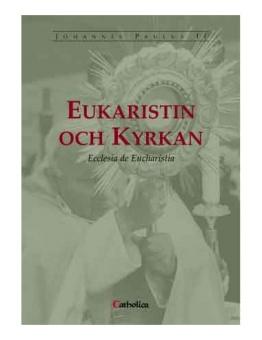 Eukaristin och kyrkan