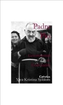 Padre Pio : genomborrad av Guds kärlek