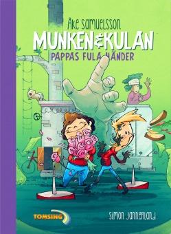 Munken och Kulan - Pappas fula händer