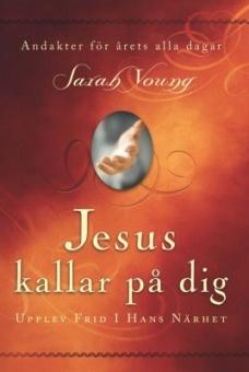Jesus kallar på dig: upptäck frid i hans närhet