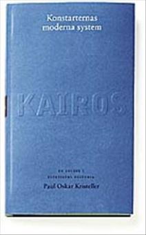 Konstarternas moderna system : en studie i estetik:Skriftserien Kairos Nr 2