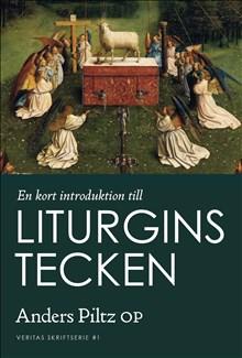En kort introduktion till liturgins tecken