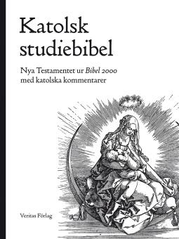 Katolsk studiebibel. Nya testamentet ur Bibel 2000 med katolska kommentarer