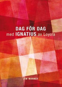 Dag för dag med Ignatius av Loyola