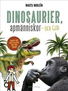 Dinosaurier, apmänniskor - och Gud