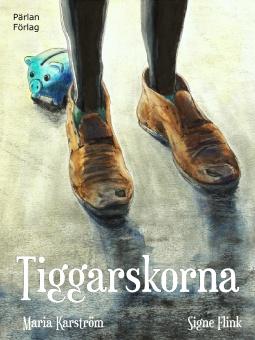 Tiggarskorna