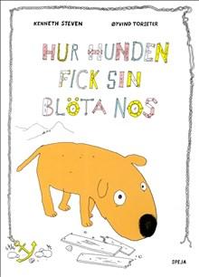 Hur hunden fick sin blöta nos