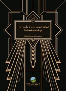 Lärande i civilsamhället : en forskarantologi