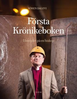 Första Krönikeboken: I Huvudet på en biskop