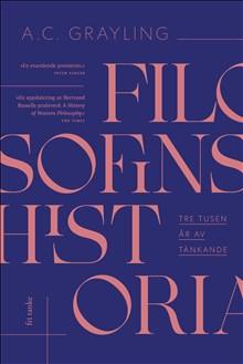 Filosofins historia: Tre tusen år av tänkande