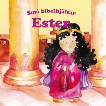 Ester – Små bibelhjältar