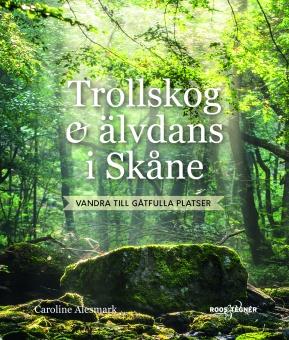 Trollskog + älvdans i Skåne