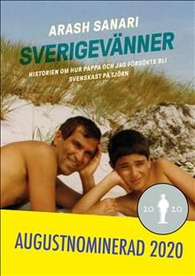 Sverigevänner: historien om hur pappa och jag försökte bli svenskast på Tjörn