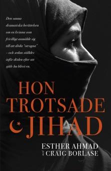 Hon trotsade jihad