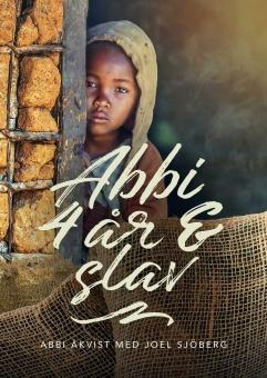 Abbi - 4 år och slav