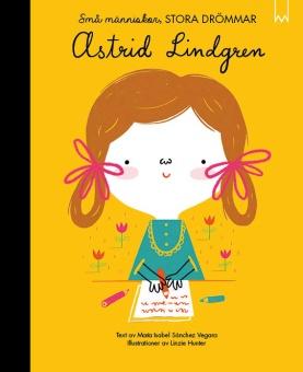 Små människor, stora drömmar - Astrid Lindgren