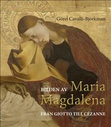 Bilden av Maria Magdalena - från Giotto till Cézanne