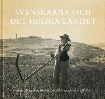Svenskarna och det heliga landet