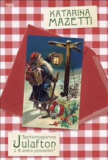 Spritsmugglarens julafton & 9 andra julnoveller