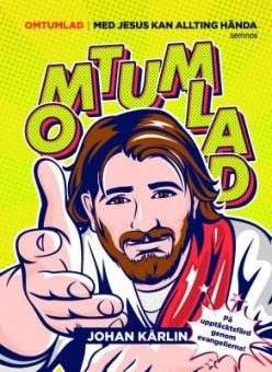 Omtumlad - med Jesus kan allting hända