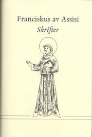Franciskus av Assisi: Skrifter