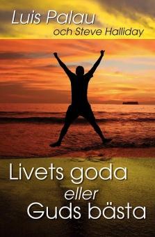 Livets goda eller Guds bästa