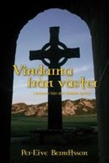 Vindarna från väster: lärdomar från den keltiska kyrkan