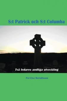 S:t Patrick och S:t Columba: två ledares andliga utveckling