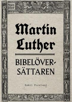 Martin Luther - bibelöversättaren
