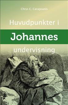 Huvudpunkter i Johannes undervisning