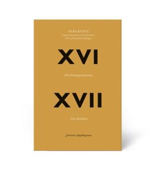 Paradiset XVI: Om fördragsamheten & XVII: Om kärleken