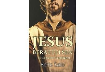 Jesusberättelsen - fiktion eller verklighet?