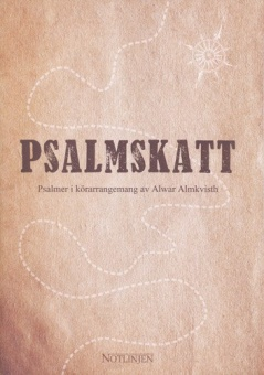 Psalmskatt - psalmer i körarrangemang av Alwar Almkvisth