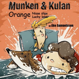 Munken & Kulan. Orange Nisse slips Lucky loser