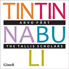 Tintinnabuli - The Tallis Scholars