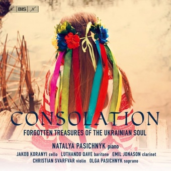 Consolation - Forgotten Treasures of the Ukrainian Soul