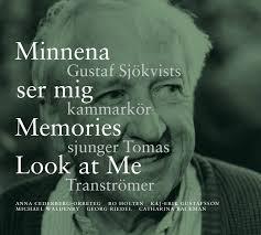 Minnena ser mig - sjunger Tomas Tranströmer