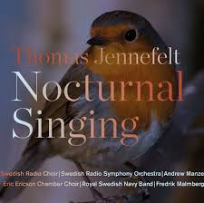 Nocturnal Singing  - Eric Ericson Chamber Choir