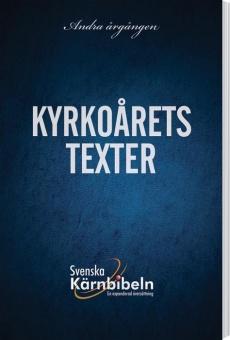 Svenska Kärnbibeln: En expanderad översättning - Andra årgången