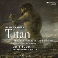 Mahler, Gustav - Titan, Eine Tondichtung in Symphonieform